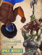 Intergalactic Lucha Libre League x Space Odyssey BUNDLE [BUNDLE]