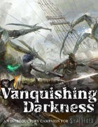 Vanquishing Darkness: An Introductory Campaign for Shattered