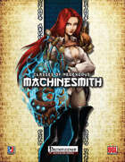 Classes of NeoExodus: Machinesmith (PFRPG)