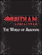 Obsidian Apocalypse: World of Abaddon (PFRPG)