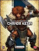 Heroes of NeoExodus: Chanda Kesin (PFRPG)