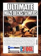 Ultimate Maze Decks: Sewers (PFRPG)