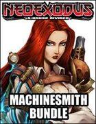 NeoExodus: Machinesmith [BUNDLE]