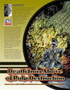 Death from Above of Pulp Destruction (D20 Modern)