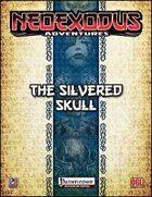 NeoExodus Adventures: Silvered Skull (PFRPG)
