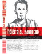 Prototype: Industrial Saboteur