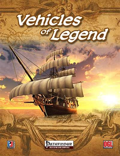 Vehicles of Legend (PFRPG)