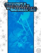 Chronicle of the Gatekeepers Campaign Serial [BUNDLE]