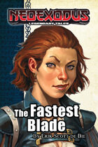 NeoExodus Legendary Tales: The Fastest Blade (Ebook)