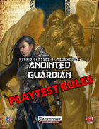 Anointed Guardian Playtest (PFRPG)