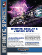 Infinite Space: Hazards: Stellar & Xenobiological (SFRPG)