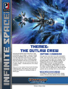 Infinite Space: Themes: The Outlaw Crew (SFRPG)