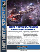 Infinite Space: Warp Speed! Expanded Starship Creation (SFRPG)