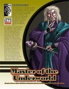 Prototype: Master of the Underworld (D20 Modern)
