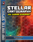 Infinite Space: Stellar Cartography 03 – Gamma Quadrant