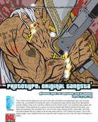 Prototype: Original Gangsta' (D20 Modern)