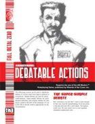 Debatable Actions (D20 Modern)