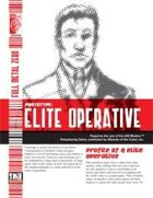Prototype: Elite Operative (D20 Modern)