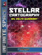 Infinite Space: Stellar Cartography 04 – Delta Quadrant