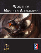 World of Obsidian Apocalypse (5E)