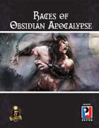 Races of Obsidian Apocalypse (5E)