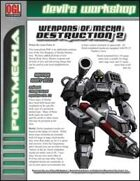 Weapons of Mecha Destruction 2 (D20 Future)