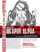 Prototype: Weapon Alpha (D20 Modern)