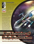 Rocketships of Pulp Destruction