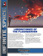 Infinite Space: Laboratories of the Fleshweaver (SFRPG)