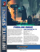 Infinite Space: Familiar Magic (SFRPG)