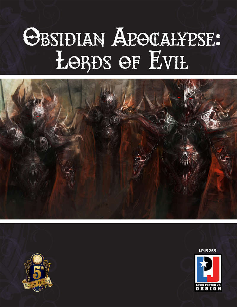 Obsidian Apocalypse: Lords of Evil (5E) - LPJ Design | 5th Edition |  DriveThruRPG com