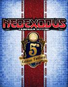 Races of NeoExodus 5E [BUNDLE]