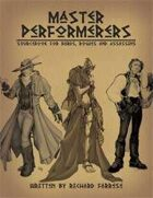 Master Performers: Sourcebook for Bards, Rogues and Assassins