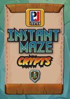 Instant Maze - Crypts (5E)