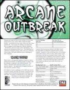 Arcane Outbreak
