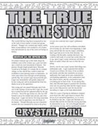 The True Arcane Story: Crystal Ball