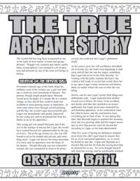 The True Arcane Story: Crystal Ball