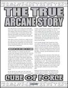 The True Arcane Story: Cube of Force