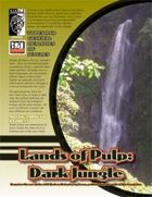 Land of Pulp: Dark Jungle