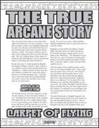 The True Arcane Story: Carpet of Flying