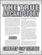 The True Arcane Story: Carpet of Flying