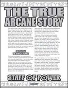 The True Arcane Story: Staff of Power