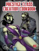 Prestige Class Creation Cookbook