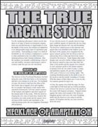 The True Arcane Story: Necklace of Adaptation