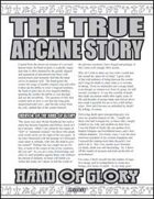 The True Arcane Story: Hand of Glory