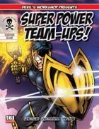 Super Power Team Ups!