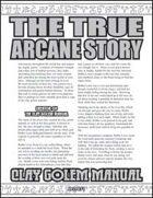 The True Arcane Story: Clay Golem Manual
