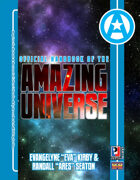 "Official Handbook of the Amazing Universe: Evangelyne ""Eva"" Kirby & Randall ""Ares"" Seaton (Super-Powered by M&M)"