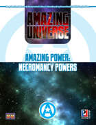 Amazing Power: Necromancy Powers (Super-Powered by M&M)