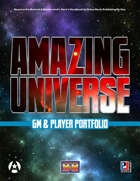 Amazing Universe GM & Player Portfolio (Super-Powered by M&M)